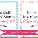 The Multi Taskin' Mom Planning Kit 2016
