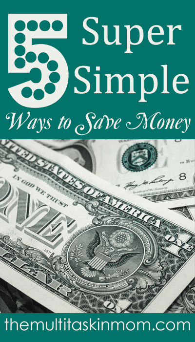 5 Super Simple Ways to Save Money Every Day