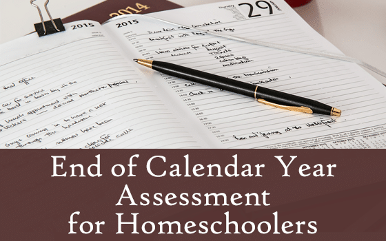 End of Calendar Year Assessment for Homeschoolers