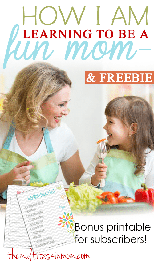 How I am learning to be a fun mom again PLUS a freebie for subscribers
