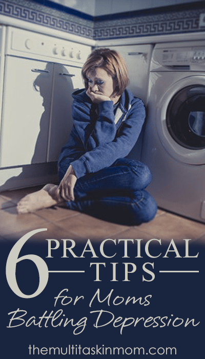 Practical tips for moms who are battling depression