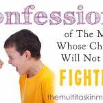 Confessions of The Mom Whose Children Will Not Stop Fighting