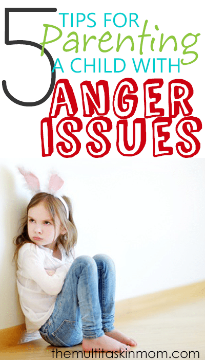 5 Tips on how to parent an angry child that really do work