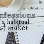 Confessions of a Habitual List Maker