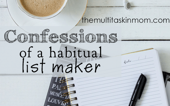 Confessions of a Habitual List Maker
