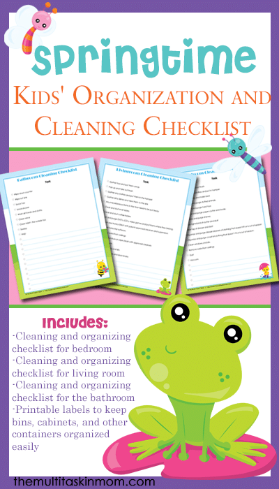 Get your pringtime Kids' Organization and Cleaning Checklist