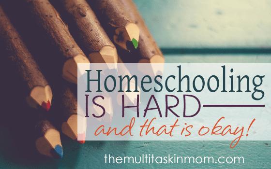 Homeschooling is Hard and that is Okay