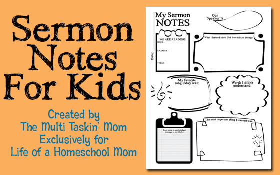 Sermon Notes Created by The Multi Taskin Mom Exclusively for Life of a Homeschool Mom