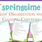 Springtime Kids' Organization and Cleaning Checklist