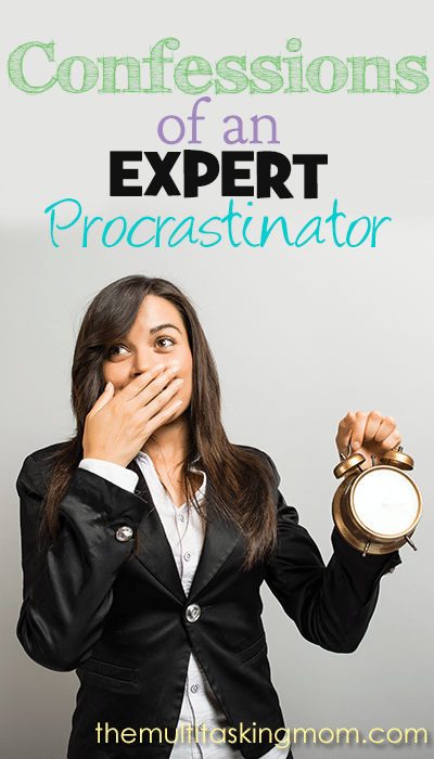 Confessions of an Expert Procrastinator with Absolutely No Apologies