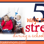 5 Ways to Stop Stress During School Break