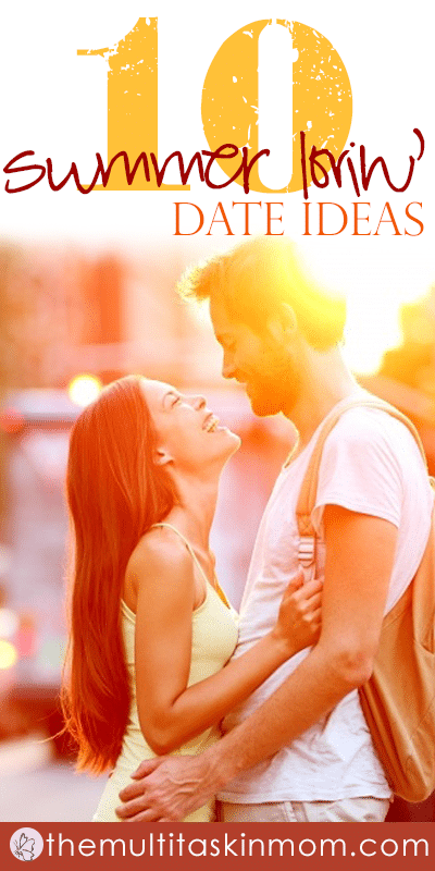 10 Summer Lovin Date Ideas That You Can Schedule Today