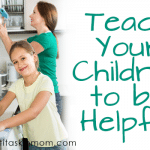 Teach Your Children to be Helpful