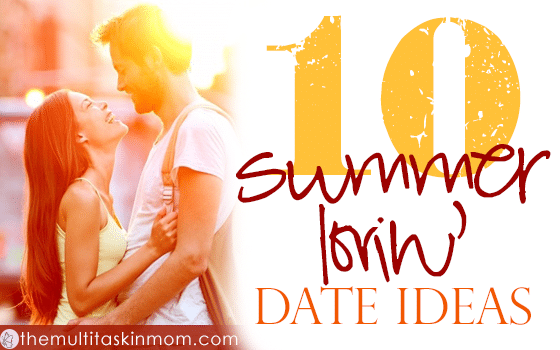 10 Summer Lovin' Date Ideas