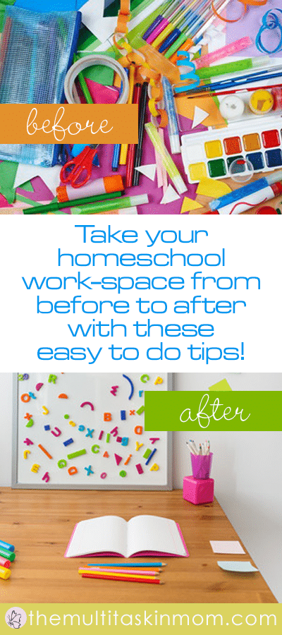 Change your homeschool work space with these easy to do tips