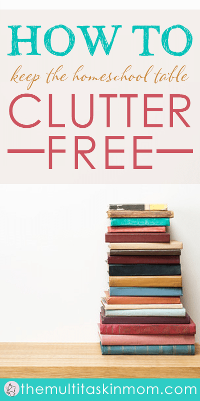 How to keep your homeschooling workspace clutter free
