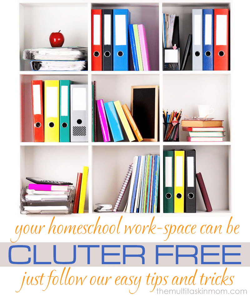 Your homeschool work space can be clutter free with these tips and tricks