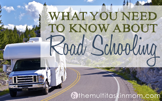 What You Need to Know about Road-Schooling