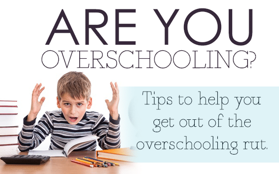 Are You Overschooling?