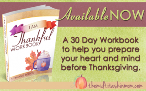 Available Now I am Thankful - Preparing your heart and mind for the Thanksgiving Season