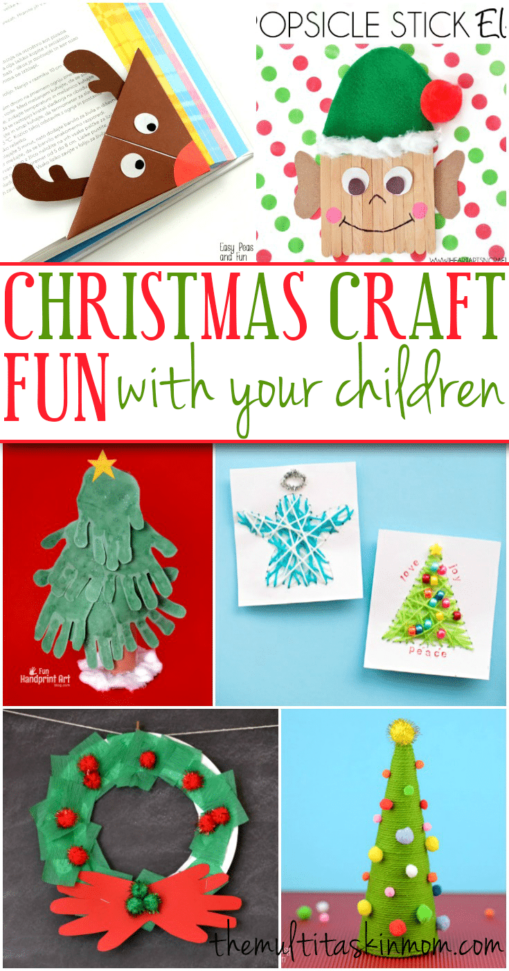 Christmas craft fun with your children the multi taskin 39 mom for Fun crafts to do with your mom