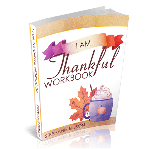 Grab your copy of the I Am Thankful Workbook today!