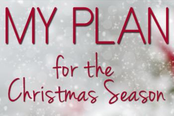 My Plan for the Christmas Season