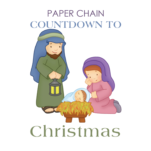 Paper Chain Countdown to Christmas Nativity
