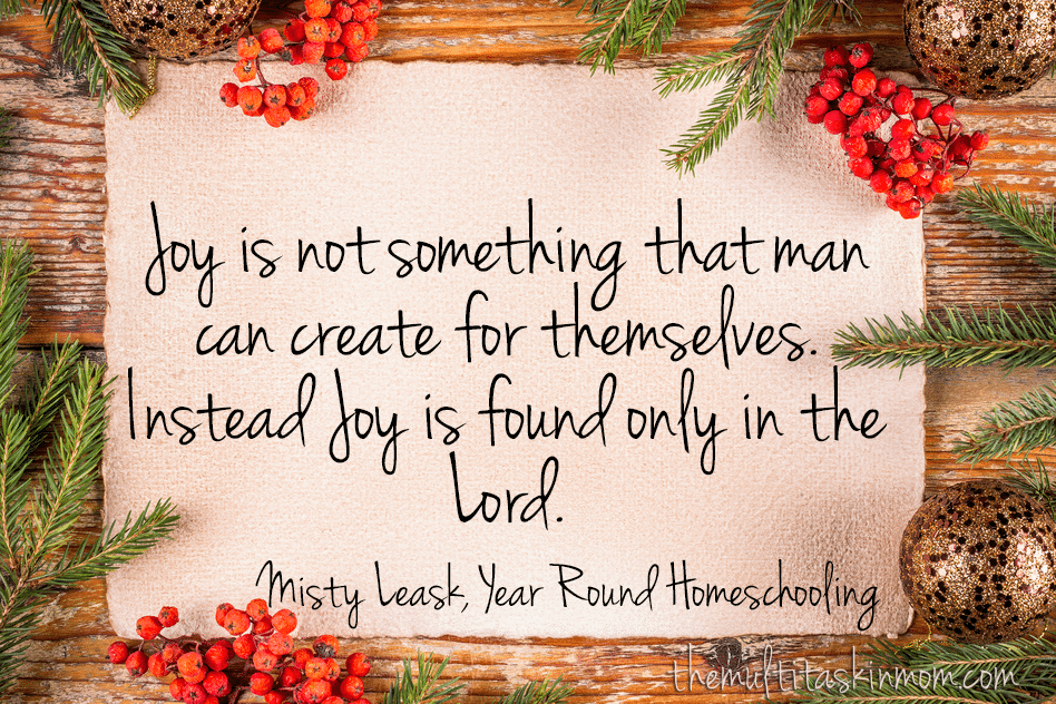 Joy is not something that man can create for themselves. Instead Joy is found only in the Lord.