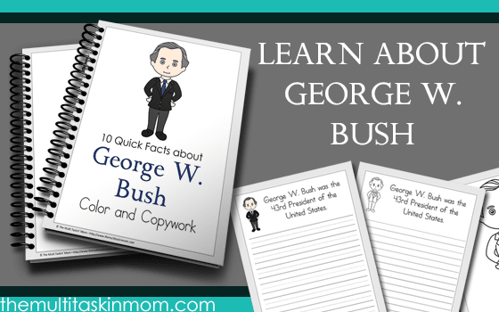 George W Bush Facts – Color and Copywork