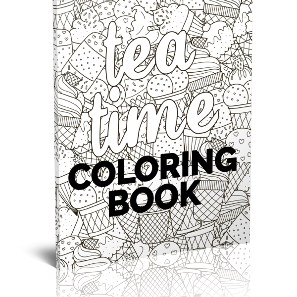 Tea Time Coloring Book FUn