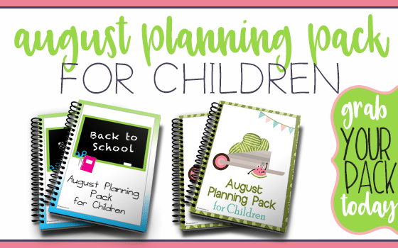 August Planning Pack for Children Free for Limited Time