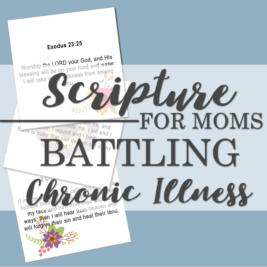 Scripture Cards for Moms Dealing with Chronic Illness