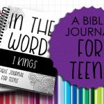 Bible Journal for Teens: 1 Kings
