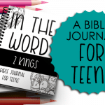 Bible Journal for Teens: 2 Kings