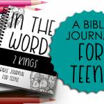 Bible Journal for Teens: 2 Kings