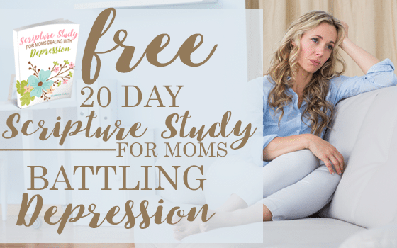 Scripture Study for Moms Battling Depression