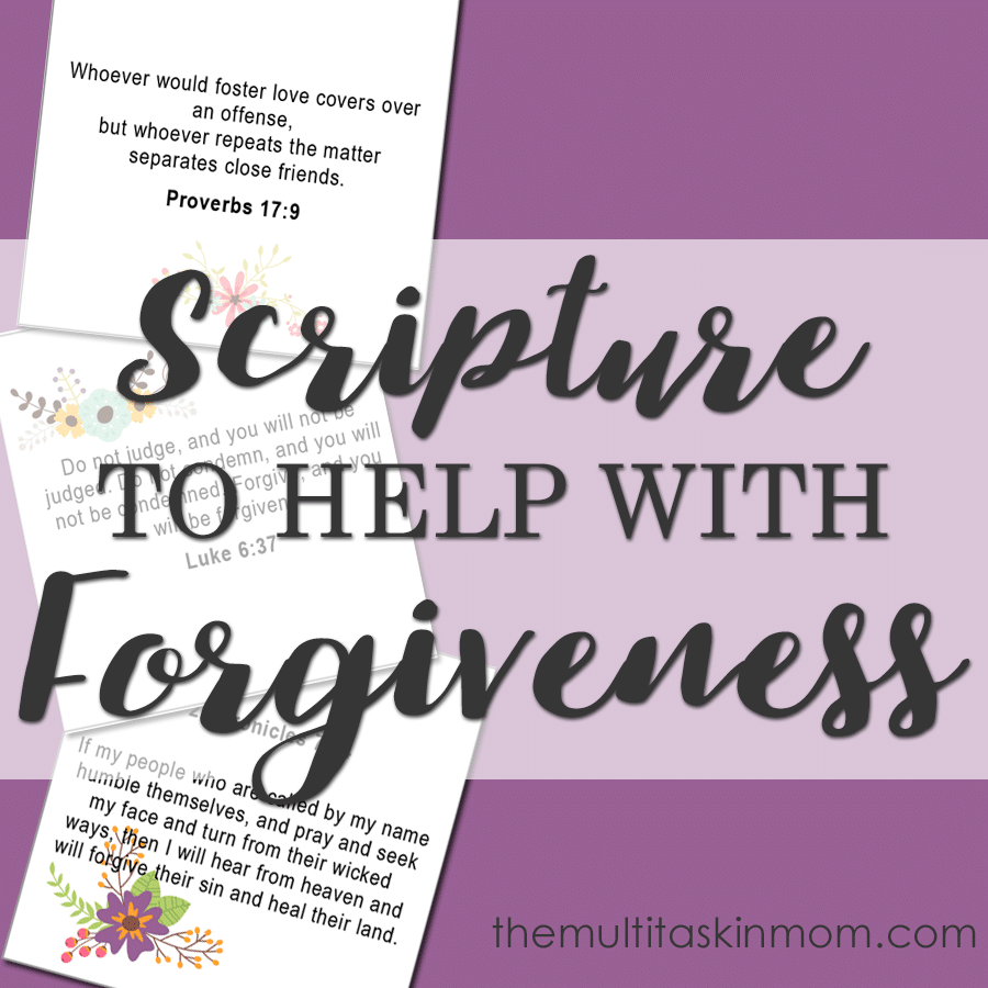 Scripture to help you work through forgiveness