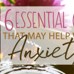 6 Essential Oils That May Help With Anxiety