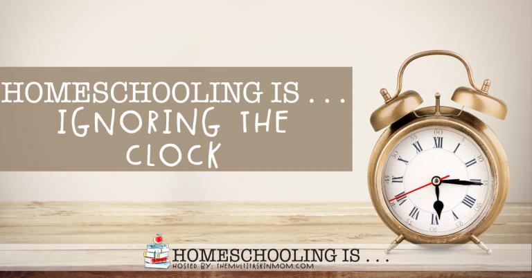 Homeschooling is Ignoring the Clock