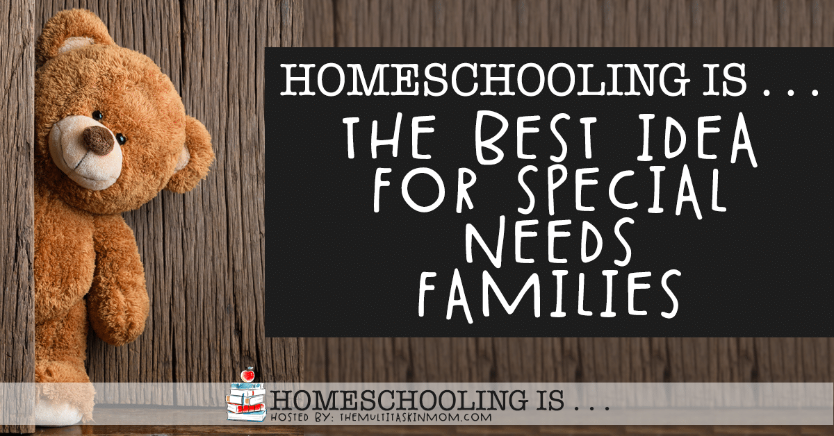 Homeschooling Is the Best for Special Needs Families