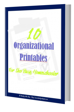 10 Organizational Printables for Busy Homeschoolers