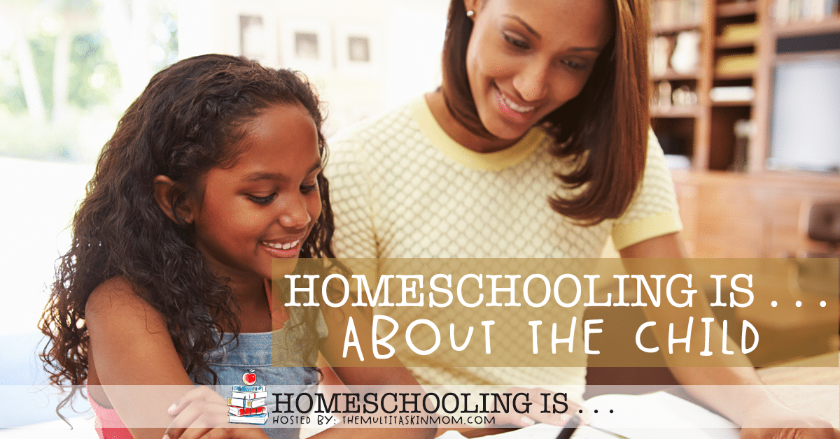 Homeschooling Is About the Child