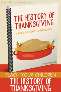 The History of Thanksgiving is a research guide for kids to learn about the Thanksgiving holiday.