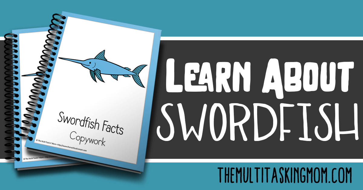 Swordfish Facts Color and Copywork