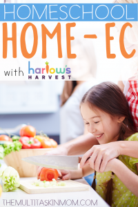 Find out how you can do Homeschool Home-Ec with Harlows Harvest
