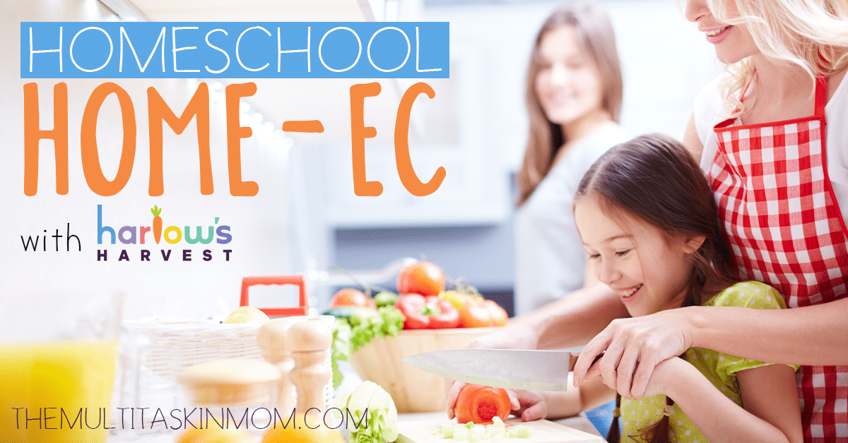 Homeschool HomeEc with Harlows Harvest Plus a Giveaway