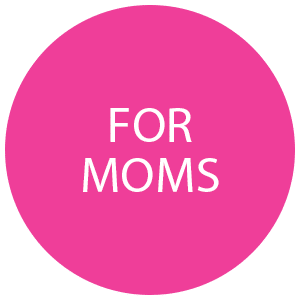 For Moms